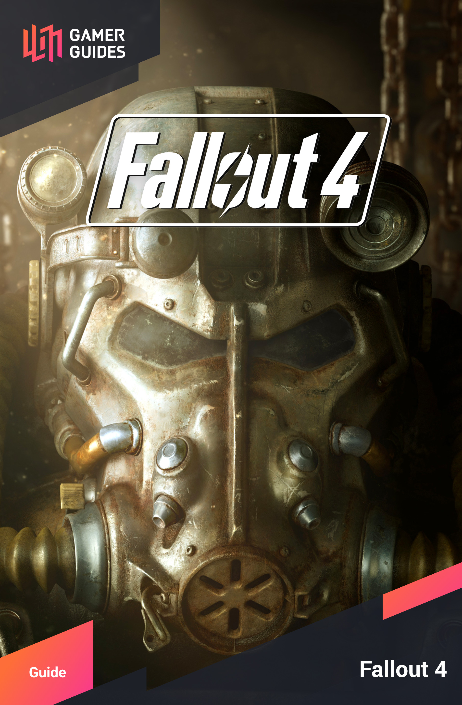 Fallout 4 | Gamer Guides