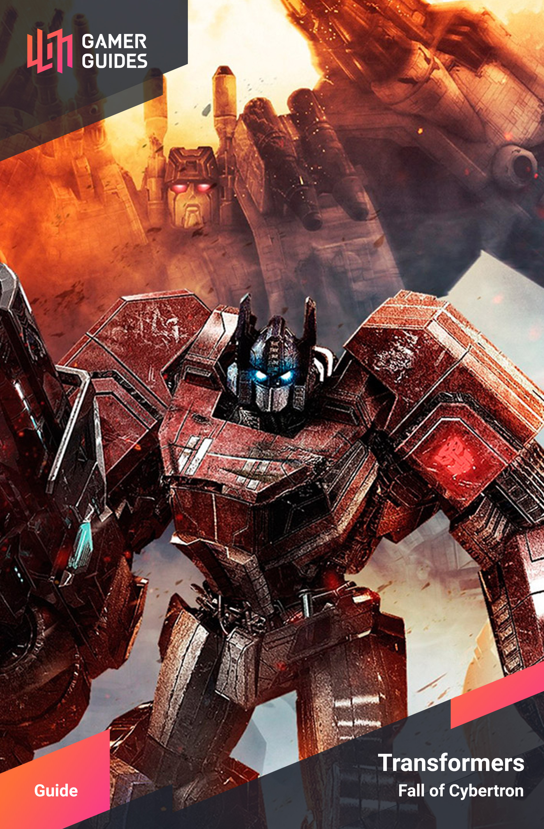 Transformers: Fall of Cybertron | Gamer Guides