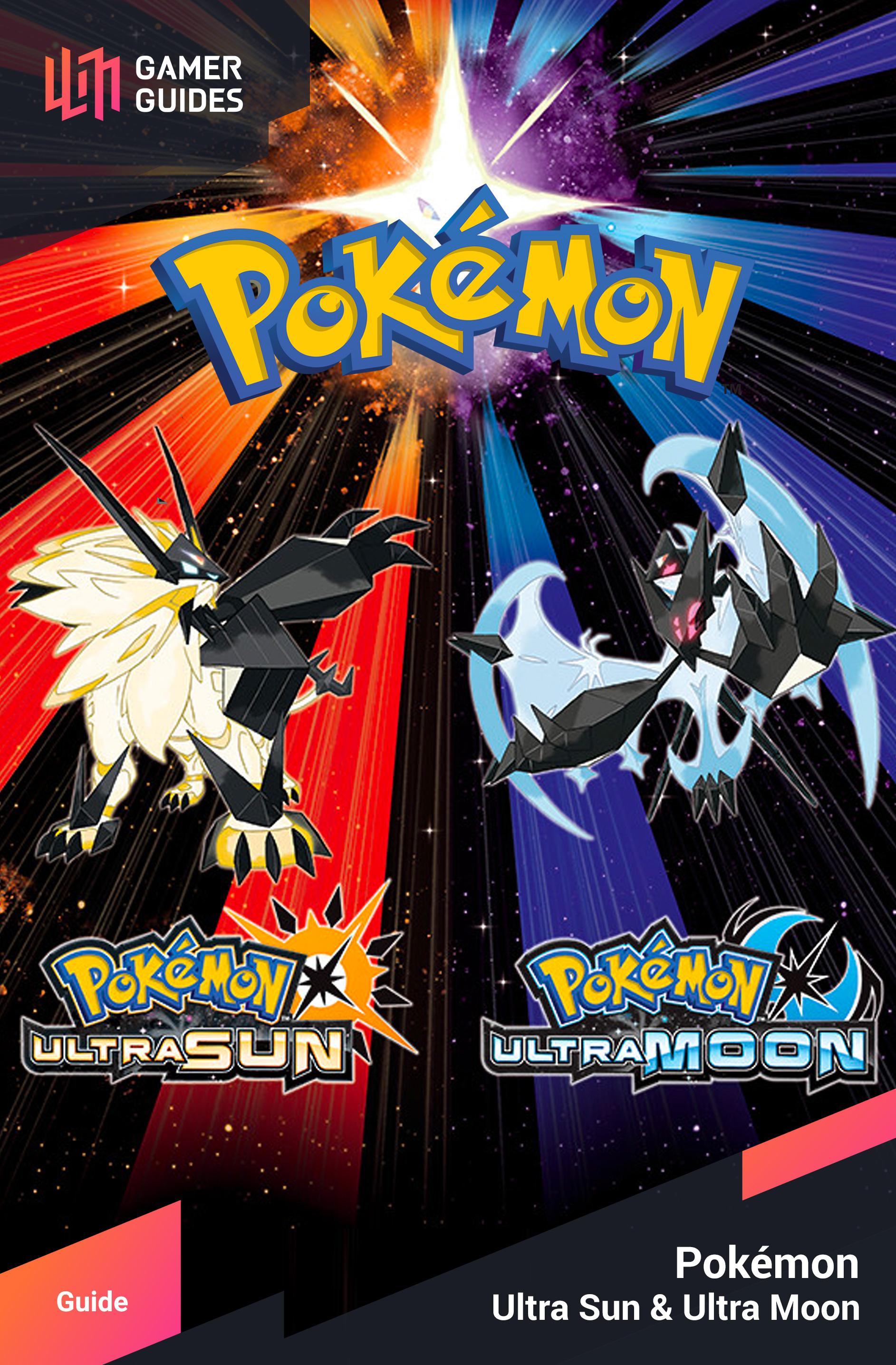 Pokémon: Ultra Sun & Moon | Gamer Guides