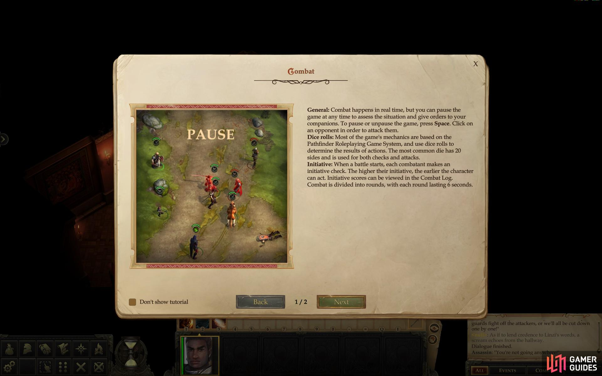 Even though combat is in real time, you can pause and unpause the game