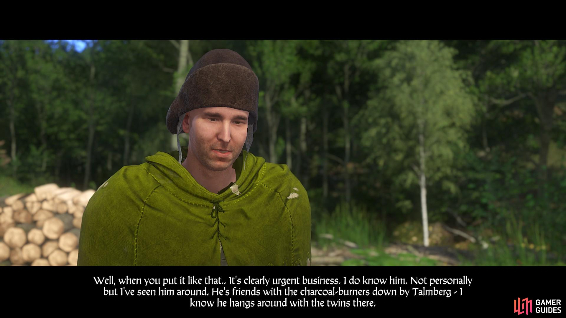 Speak with the charcoal-burner in the camp north of Neuhof and convince him to tell you more.