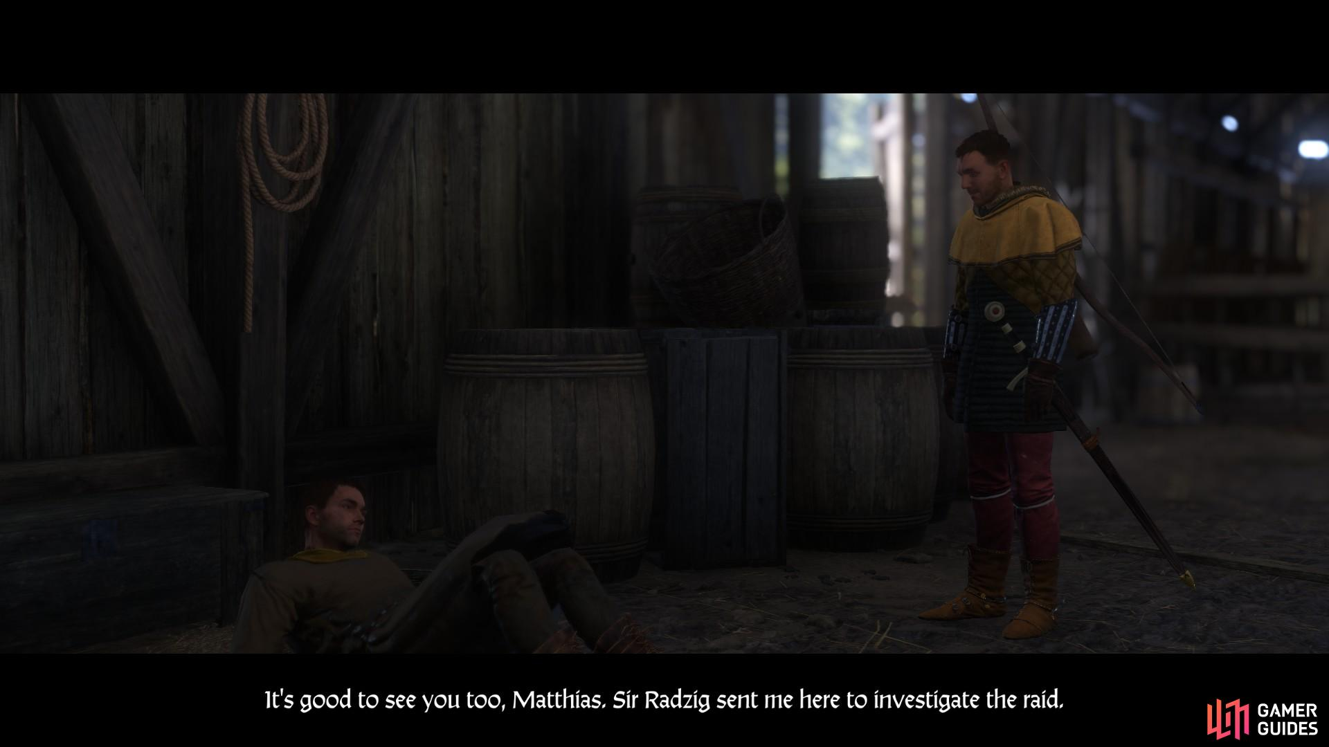 When you arrive in Merhojed go to the stables. You will find Matthias lying wounded on the floor.