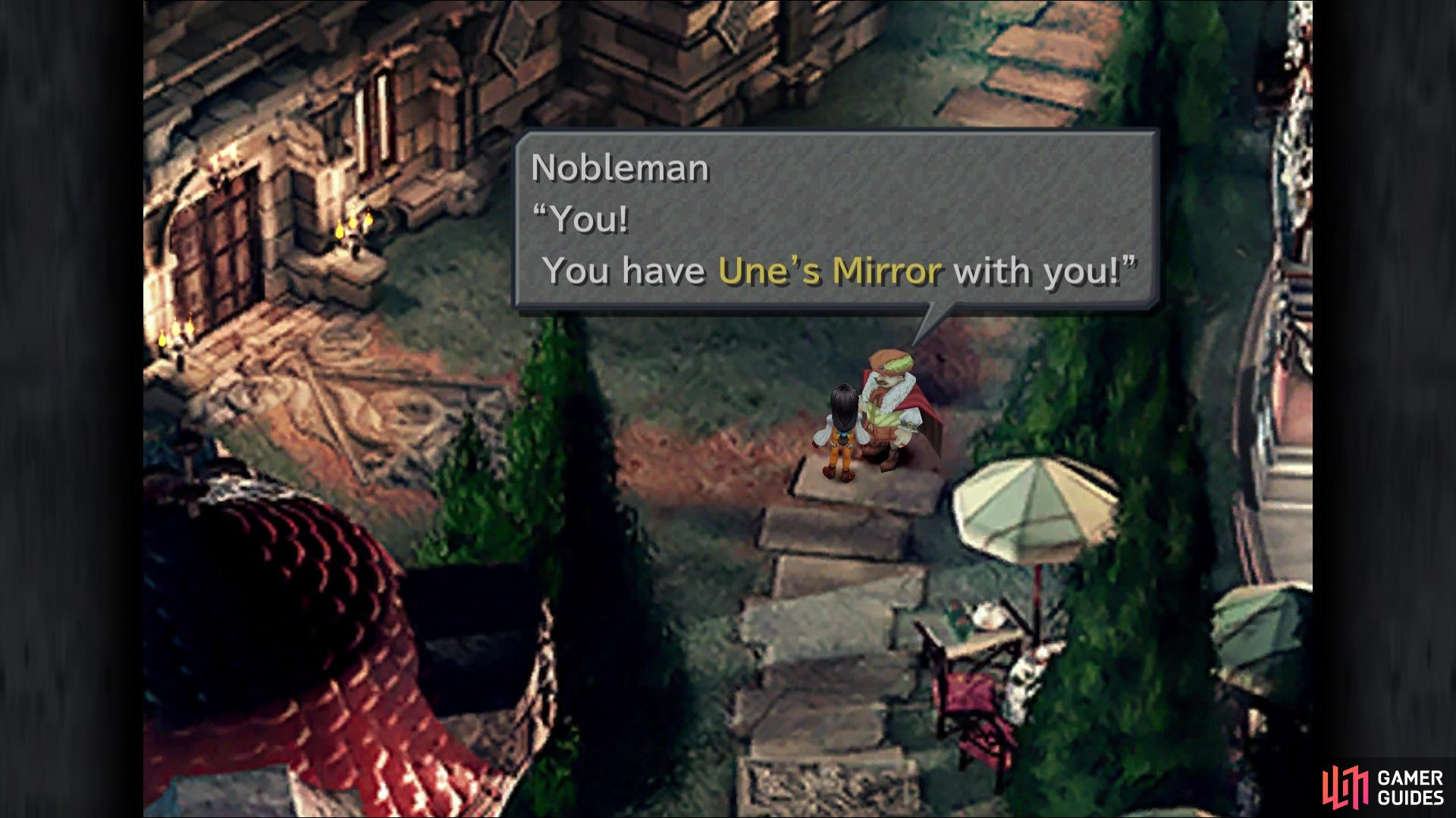 The Nobleman for the Une's Mirror is found walking through this area