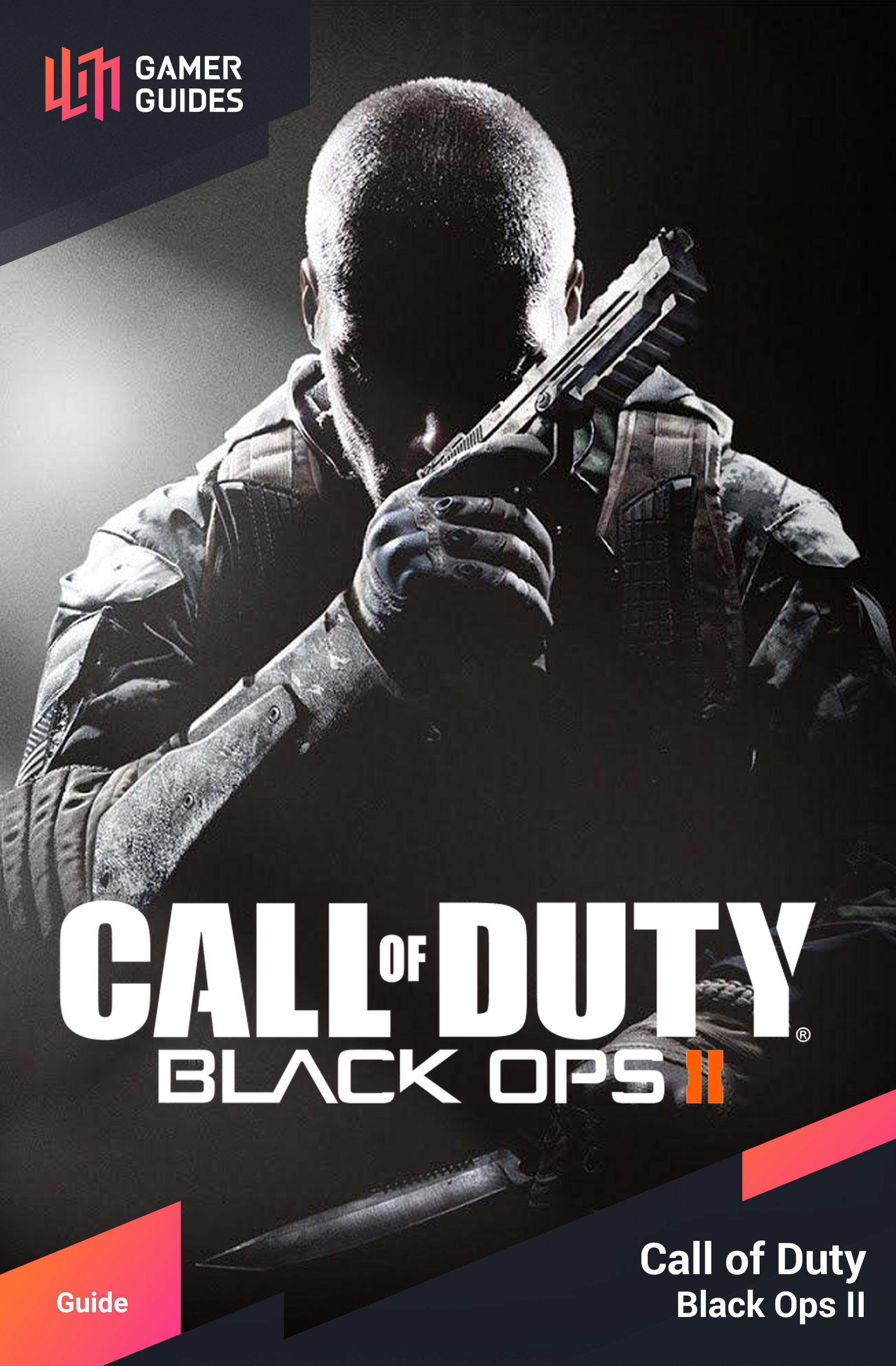 Call of Duty: Black Ops II | Gamer Guides