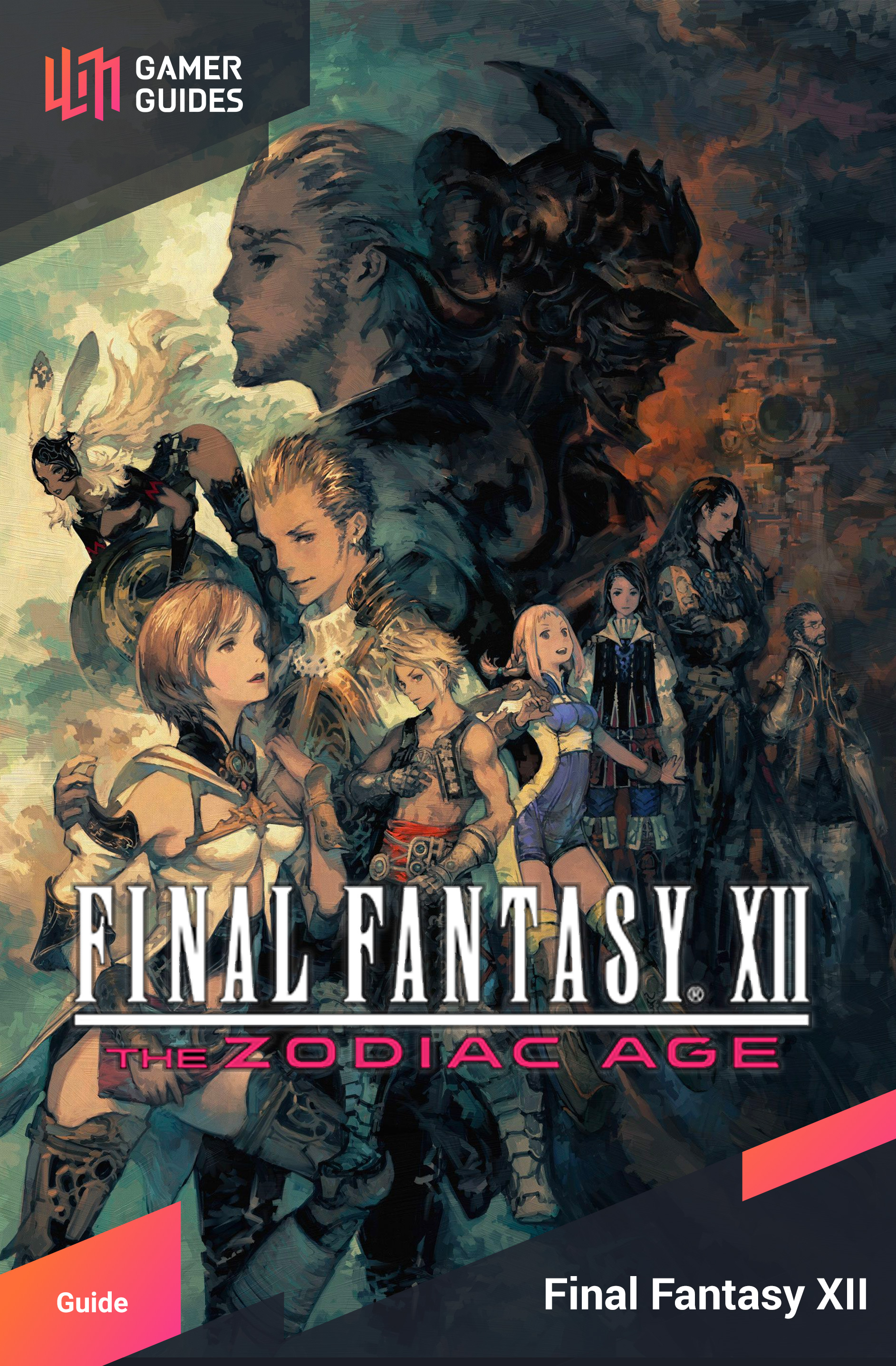 Final Fantasy XII: The Zodiac Age | Gamer Guides