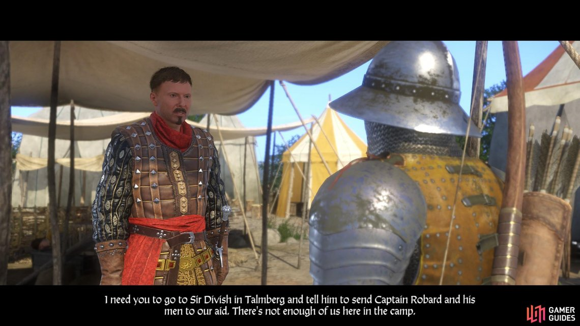 After informing Sir Radzig of the situation at Pribyslavitz, he will instruct you to request aid from Sir Divish at Talmberg.