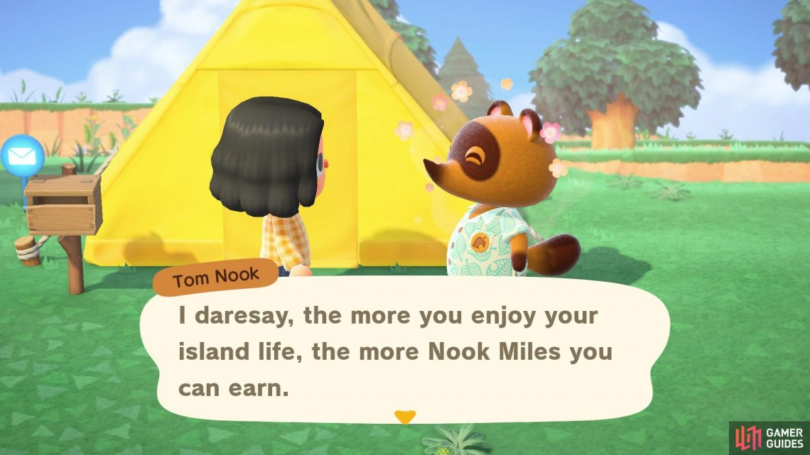 Nook Miles are earned by doing things around the island.