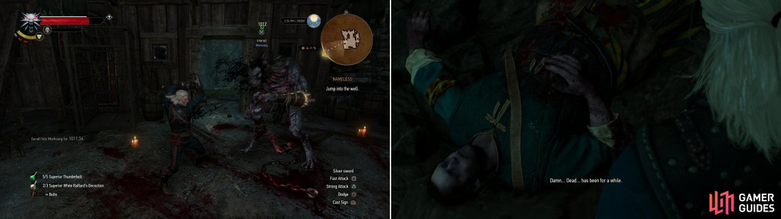 Confront the cursed Morkvarg (left) and when defeat seems certain, follow Craven's lead and flee into the well, where you'll find Craven's corpse (right).