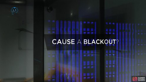 Or choose to cause a blackout using the control panel on the right side of the room
