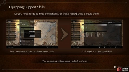 Don't forget to equip support skills once you've learned them