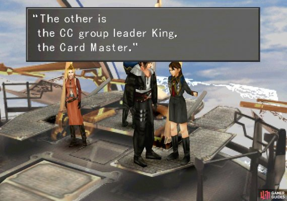 after her defeat she'll tell you about the mysterious CC Group King