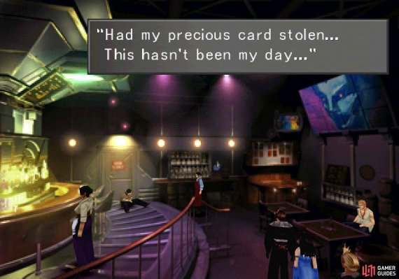 In the pub you'll find a drifter whining about his stolen card