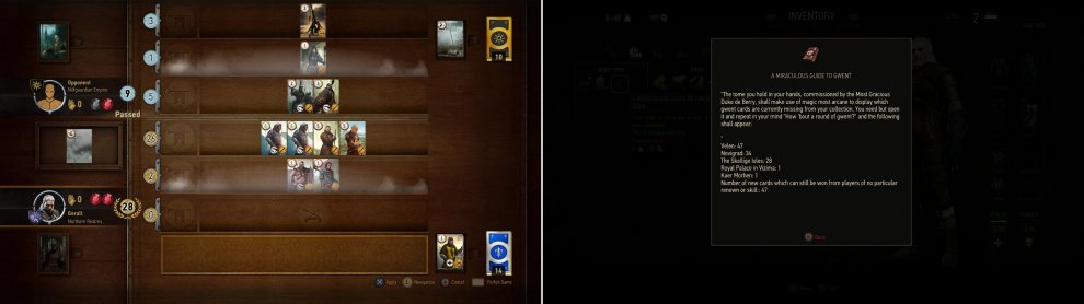 "Thrash the Scholar at Gwent ot win the Zoltan Chivay card… or subsequently, just for fun (left). If you've got a patched version of the game, you can check the progress on your Gwent collection with the book ""A Miraculous Guide to Gwent"" (right)."