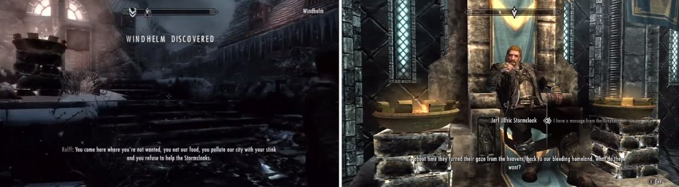 Head to Windhelm [Left] and speak with Jarl Ulfric Stormcloak [Right].